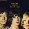 Bang, Bang You're Terry Reid